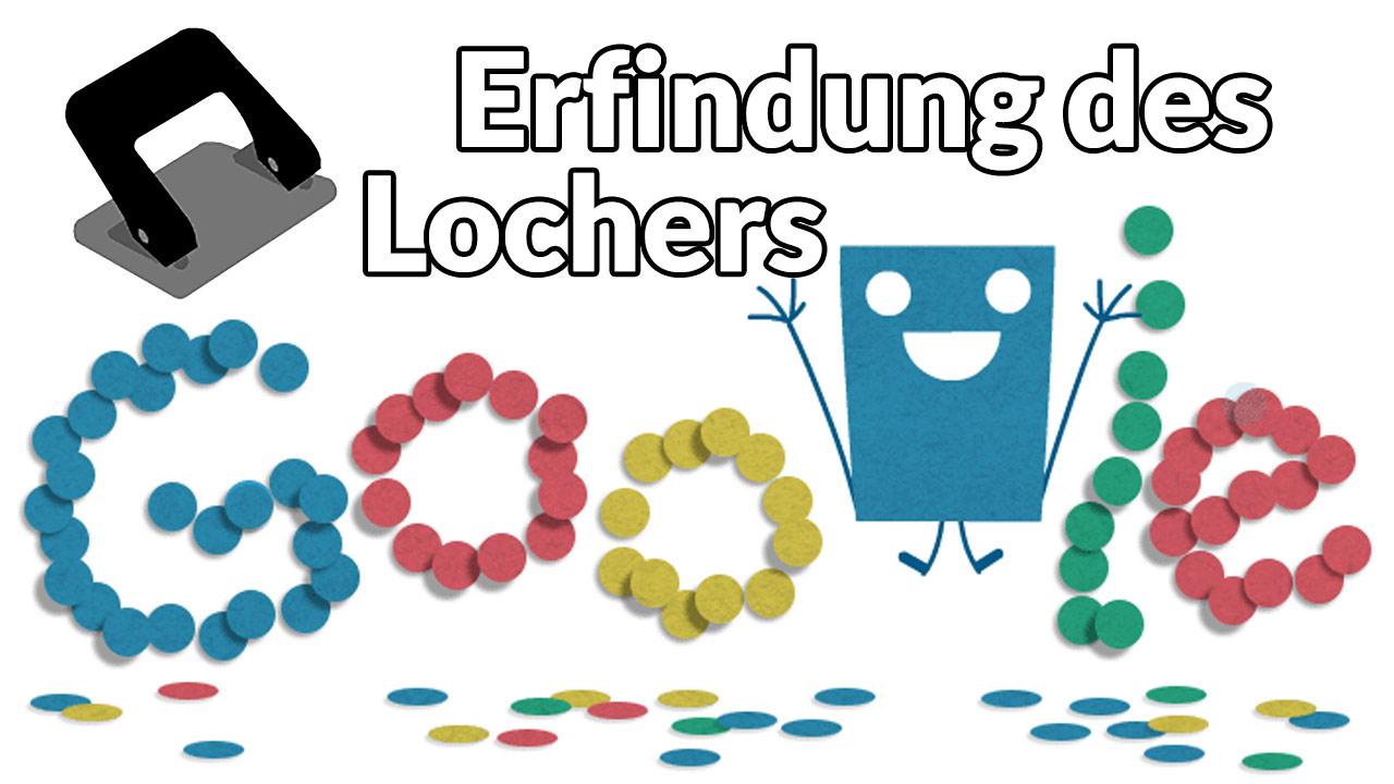 Erfindung des Lochers (Google Doodle)