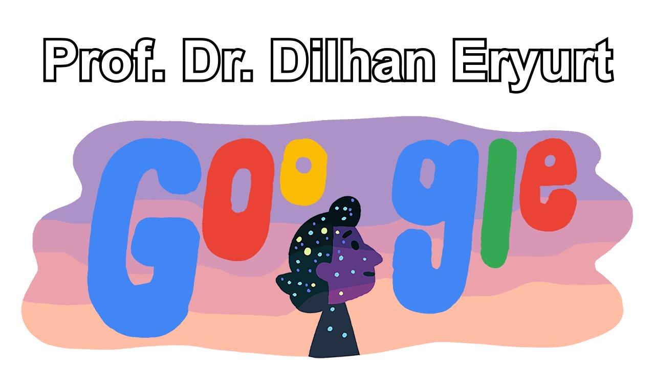 Prof. Dr. Dilhan Eryurt Google Doodle