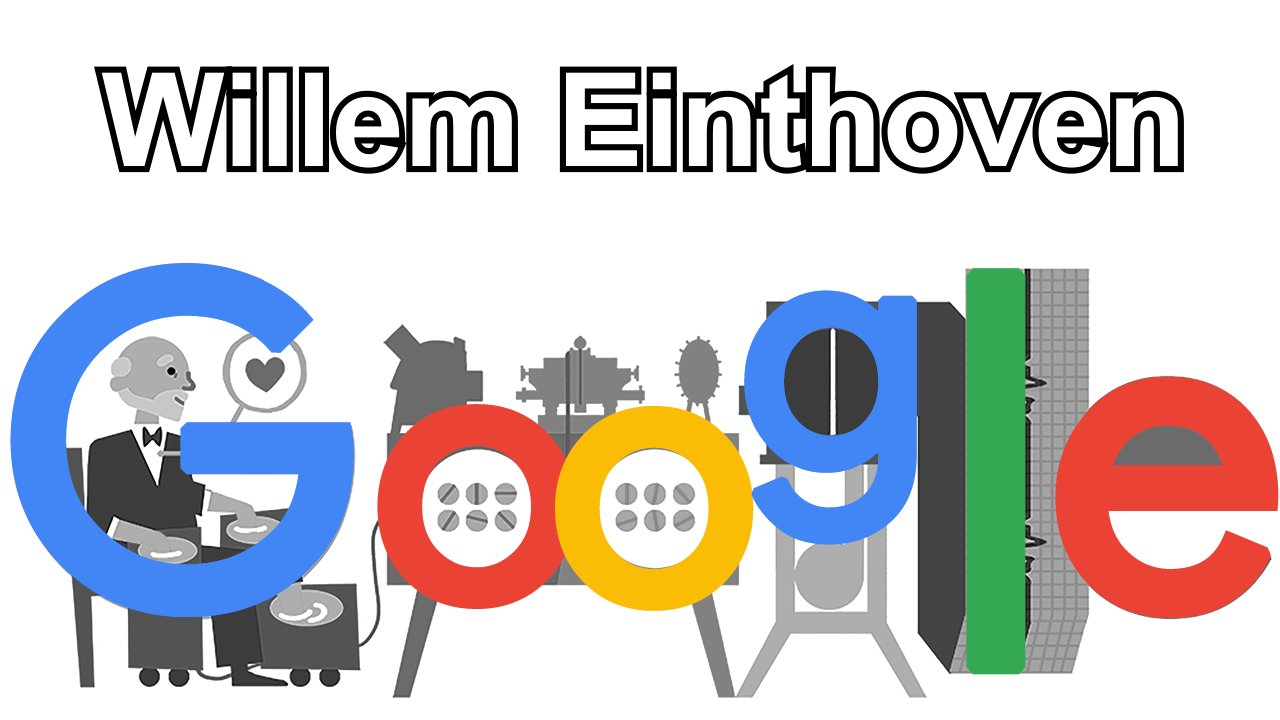 Willem Einthoven (Google Doodle)